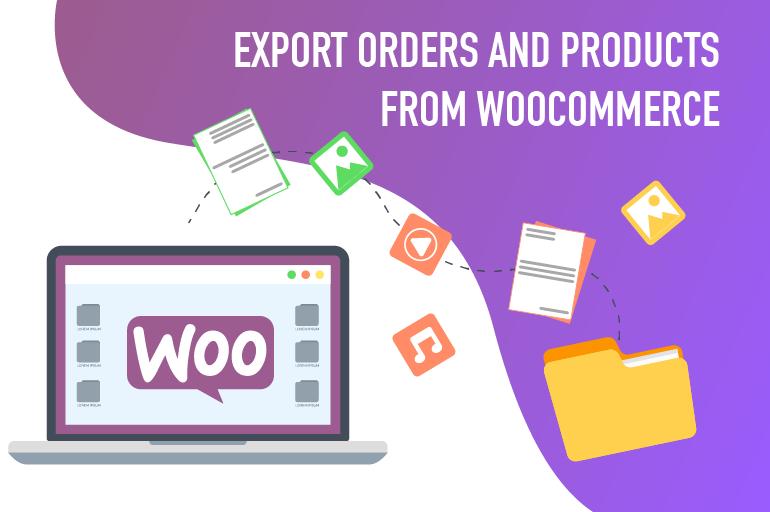 Как экспортировать заказы и продукты WooCommerce